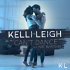 Kelli-Leigh - Can't Dance (feat. Art Bastian) artwork