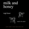 Rupi Kaur - Milk and Honey (Unabridged) artwork