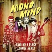Save Me a Place (Lounge Remix) - Single