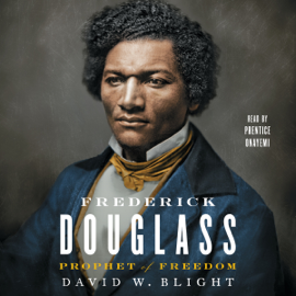 Frederick Douglass: Prophet of Freedom (Unabridged) audiobook