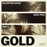 Gold (feat. Sean Paul) [Perto Remix] - Single