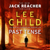 Past Tense (Unabridged) - Lee Child
