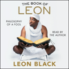 Leon Black, J.B. Smoove & Iris Bahr - The Book of Leon (Unabridged)  artwork