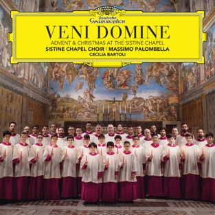 Veni Domine: Advent & Christmas At The Sistine Chapel – Massimo Palombella & Sistine Chapel Choir