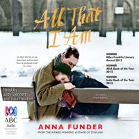 Anna Funder - All That I Am (Unabridged) artwork