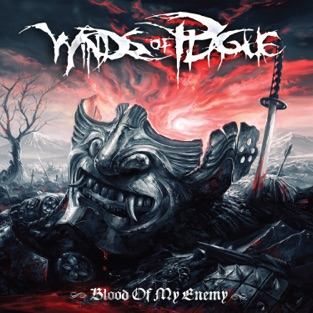Blood of My Enemy – Winds of Plague