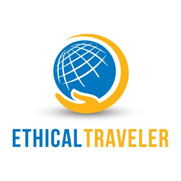 The Ethical Traveler Podcast
