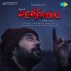 Peranbu (Original Motion Picture Soundtrack) - EP - Yuvan Shankar Raja