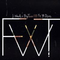 Fwt (feat. YK Osiris) - Single Mp3 Download
