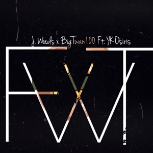Fwt (feat. YK Osiris) - Single Mp3 Download