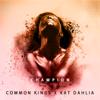 Common Kings - Champion (feat. Kat Dahlia) artwork