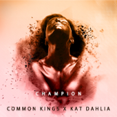 Champion (feat. Kat Dahlia)-Common Kings