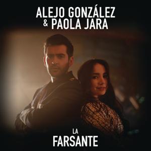 Alejandro González & Paola Jara - La Farsante