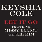 Keyshia Cole - Let It Go (feat. Missy Elliot & Lil' Kim) [Radio Edit]