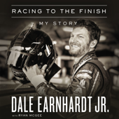 Racing to the Finish (Unabridged) - Dale Earnhardt Jr. Cover Art