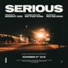 Serious (with Matthew Koma) - Single, Midnight Kids & Matthew Koma