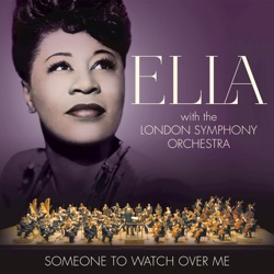 View album Ella Fitzgerald & London Symphony Orchestra - Someone to Watch Over Me