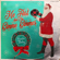 Santa Baby - Me First and The Gimme Gimmes