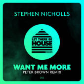 Want Me More (Peter Brown Remix)
