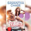 Samantha Chase - One More Moment (Unabridged)  artwork