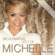 Die Ultimative Best Of (Deluxe) - Michelle - Michelle