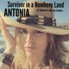 Survivor in a Nowhere Land - Single, Antonia