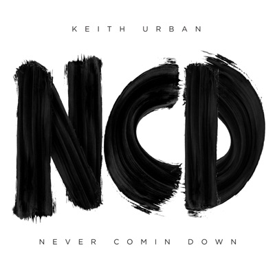 Never Comin Down (feat. Shy Carter) - Single - Keith Urban
