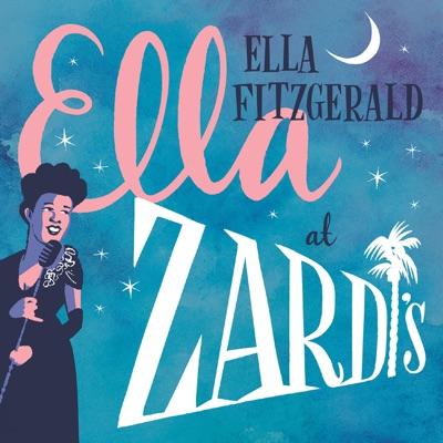 Ella at Zardi's (Live, 1956) - Ella Fitzgerald