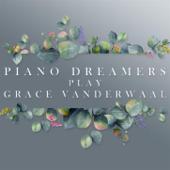 Piano Dreamers Play Grace VanderWaal (Instrumental)