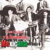 Don Quijote Y La Revolución Mexicana, Vol. 1