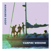 Vampire Weekend - Ladies of Cambridge