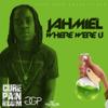 Where Were U - Jahmiel