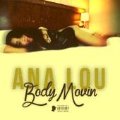 Ana Lou - Body Movin