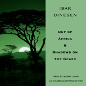 Out of Africa & Shadows on the Grass (Unabridged)