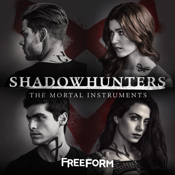 ‎Shadowhunters: The Mortal Instruments (Original Television Series Soundtrack) - EP by Various Artists on Apple Music
