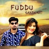 Fuddu Ganth Gi Single