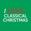I Love Classical Christmas - Various Artists