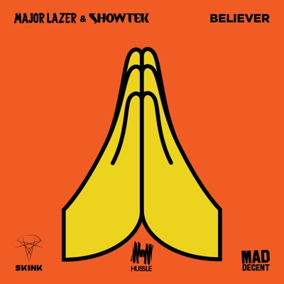 Believer - Single - Major Lazer