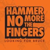 Hammer No More The Fingers - Nitro