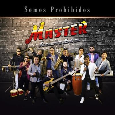 Somos Prohibido - Single - Master Kumbia