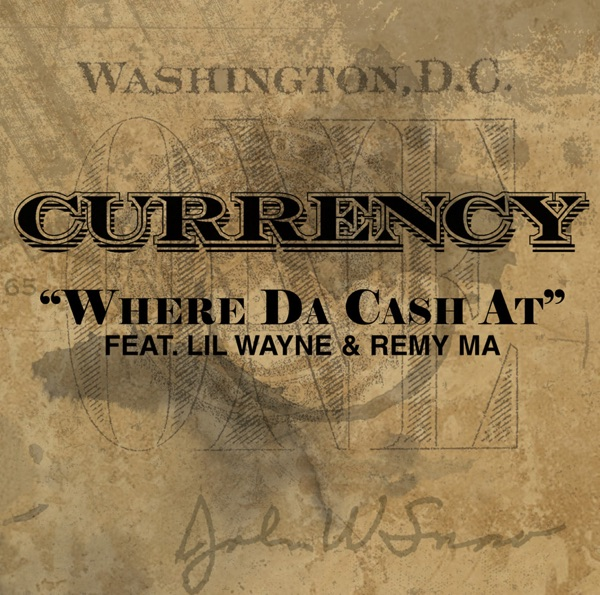 Where Da Cash At (Radio Edit) [feat. Lil Wayne & Remy Ma] - Single