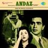 Andaz Original Motion Picture Soundtrack