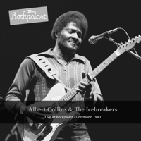Albert Collins - Live at Rockpalast (Deluxe Version) [feat. The Icebreakers] [Live at Dortmund Westfalenhalle 2, 26.11.1980] artwork