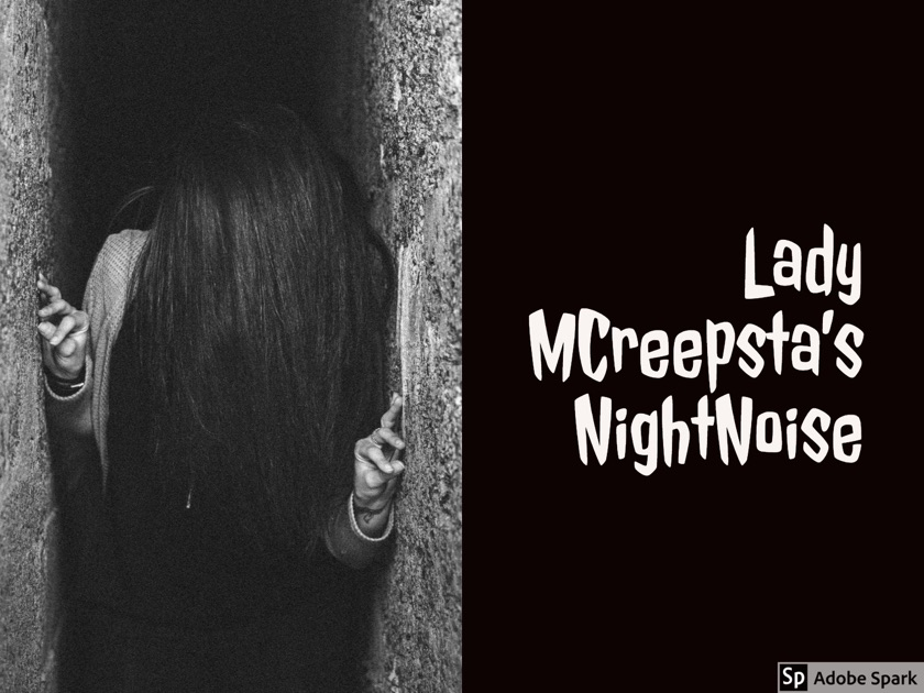 Lady MCreepsta's NightNoise Horror Podcast by Lady MCreepsta