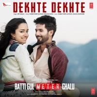 BATTI GUL METER CHALU - Dekhte Dekhte Chords and Lyrics