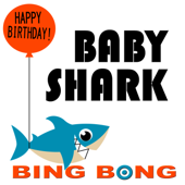 Baby Shark (Happy Birthday Remix)