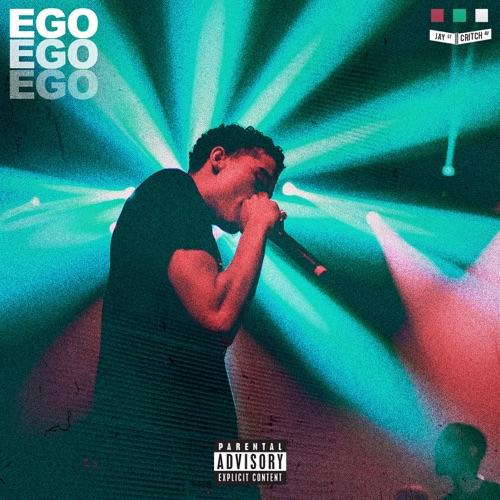 Jay Critch - Ego