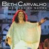 A madrinha do samba ao vivo convida, Beth Carvalho