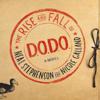 Neal Stephenson & Nicole Galland - The Rise and Fall of D.O.D.O.  artwork