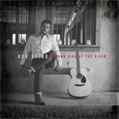 Rob Baird - Ain't Nobody Got a Hold on Me